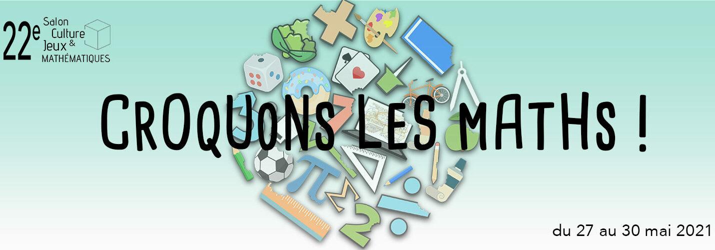 XXIIe Salon Culture et Jeux mathématiques